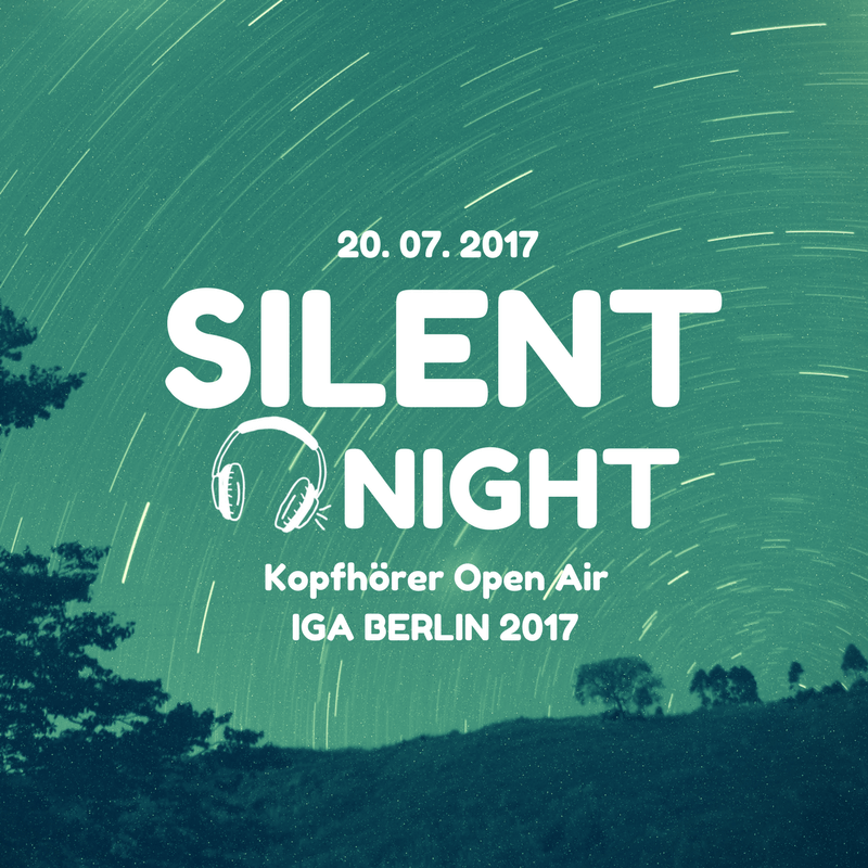 Silent Night @ IGA Berlin 2017 Kopfhörer Open Air