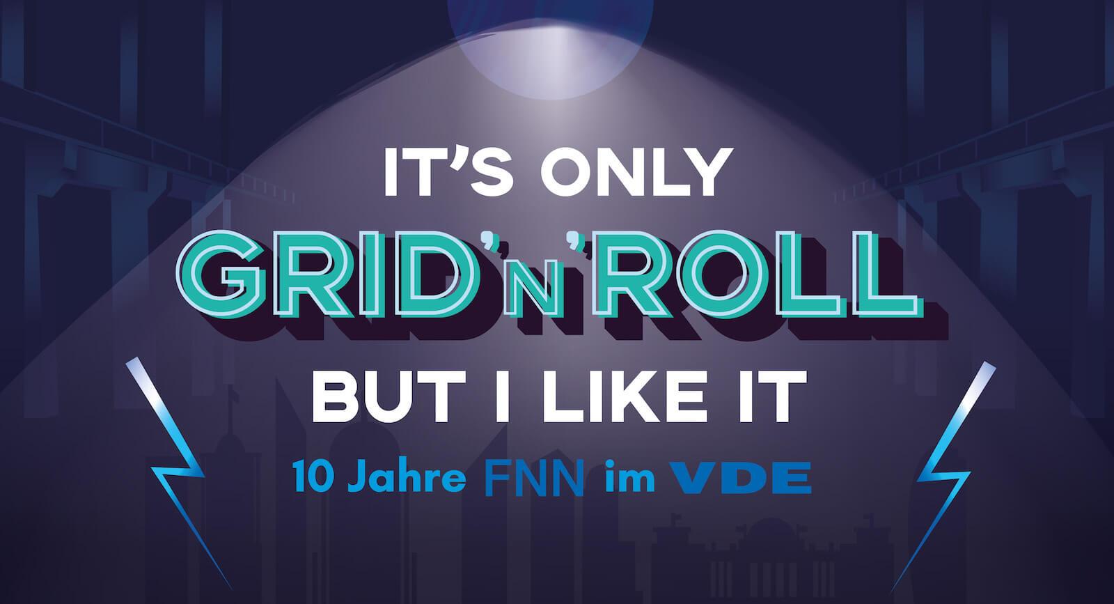 GRID 'N' ROLL | 10 Jahre FNN im VDE