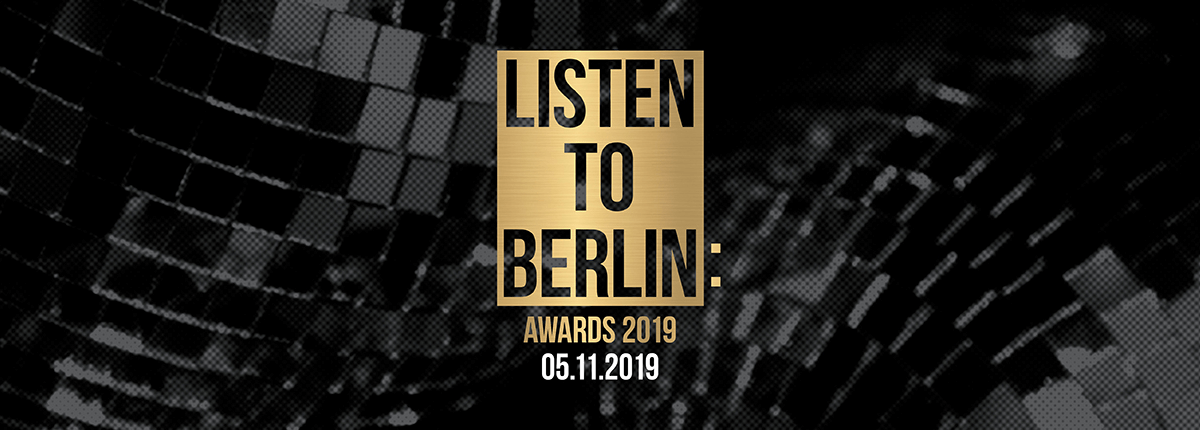 listen to berlin Awards 2019